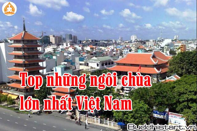 Những ngôi chùa lớn nhất Việt Nam